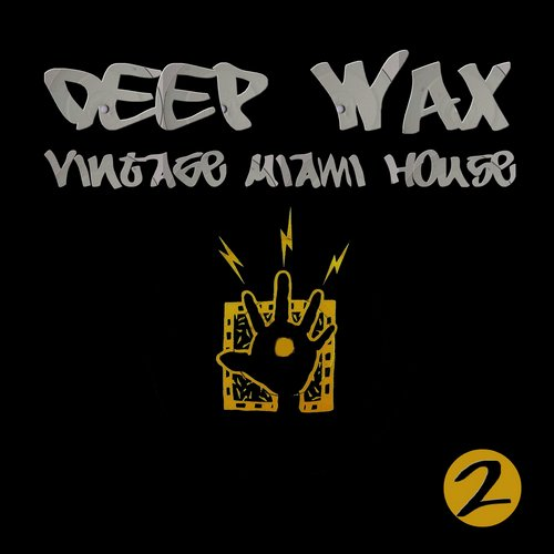 VA - E-SA Records Presents DEEP WAX Vintage Miami House Vol. 2 [ESA1106]